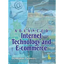 Advanced Internet Technology and E-commerce