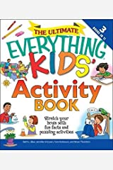 """[(The Ultimate """"Everything"""" Kids' Activity Book: Stretch Your Brain with Fun Facts and Puzzling Activities )] [Author: Beth L. Blair] [Mar-2009] Paperback"""