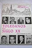 img - for Toledanos del siglo XX book / textbook / text book