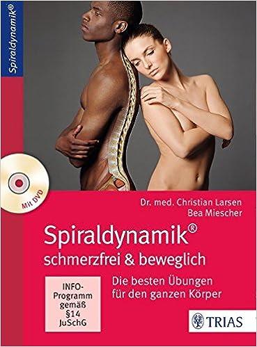 Buch: Spiraldynamik - schmerzfrei und beweglich: