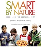 Smart by Nature: Schooling for Sustainability (Contemporary Issues (Watershed Media))