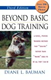 Beyond Basic Dog Training, Diane L. Bauman, 0764541641