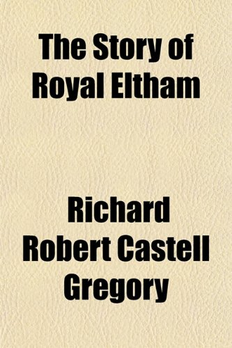The Story of Royal Eltham