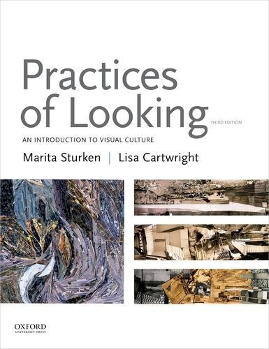 Practices of Looking: An Introduction to Visual Culture by Oxford University Press