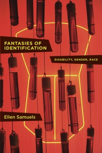 Fantasies Of Identification: Disability, Gender, Race (Cultural Front)