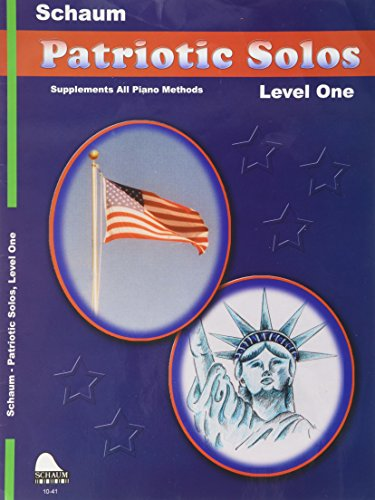 (Patriotic Solos: Level 1 (Schaum Publications Patriotic Solos))