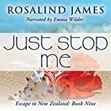 Just Stop Me: Escape to New Zealand, Book 9