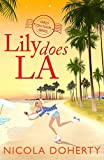 Lily Does LA (Girls On Tour Book 2): Fly off on holiday with this funny, flirty summer read