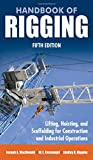 img - for Handbook of Rigging: For Construction and Industrial Operations book / textbook / text book