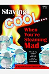 Staying Cool ... When You're Steaming Mad & CD Paperback