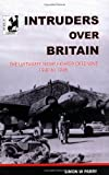 img - for Intruders over Britain - The Story of the Luftwaffe's Night Intruder Force the Fernnachtjager book / textbook / text book