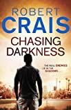 Chasing Darkness by Robert Crais front cover