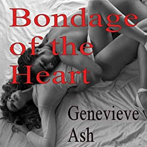 Bondage of the Heart Audiobook