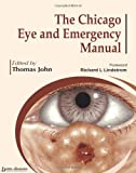 The Chicago Eye and Emergency Manual, John, Thomas, 9350252589