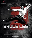 The Treasures of Bruce Lee: The Official Story of the Legendary Martial Artist. Englische Orginalausgabe/ Original English Edition.