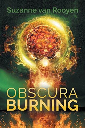 Obscura Burning [van Rooyen, Suzanne] (Tapa Blanda)