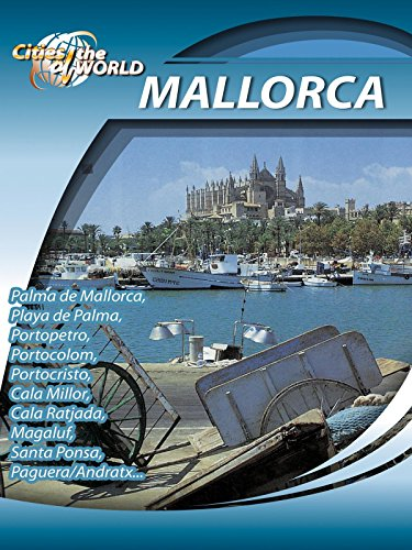 Cities of the World  Mallorca Spain (Palm Flower Beach Garden)