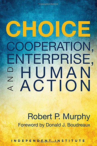 Pick: Cooperation, Enterprise, and Human Action