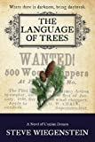 The Language of Trees (The Daybreak Series)