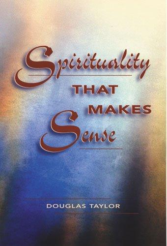Read Online SPIRITUALITY THAT MAKES SENSE pdf