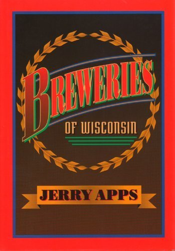 breweries-of-wisconsin-by-apps-jerold-w-1st-edition-1992-hardcover