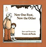 Now One Foot, Now the Other, Tomie dePaola, 0399224009