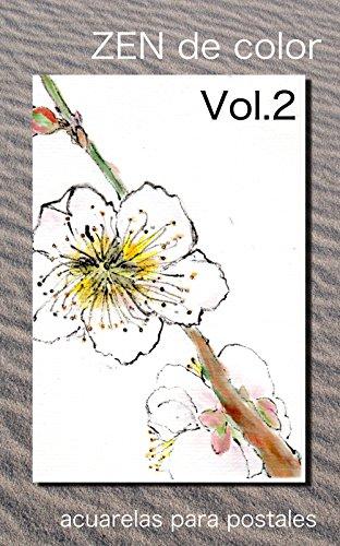 Descargar Libro Zen De Color: Acuarelas Para Postales Te Uchida