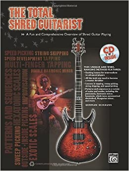 The Total Shred Guitarist (Book & CD) (The Total Series) by German Schauss (1-Jan-2011)