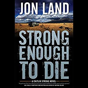 Strong Enough to Die Audiobook