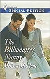 The Billionaire's Nanny (Harlequin Special Edition Book 2352)