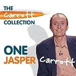 One Jasper Carrott   Jasper Carrott
