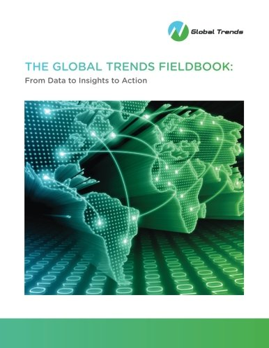 The Global Trends Fieldbook: From data to insights to action PDF