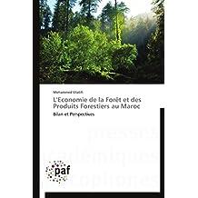 L ECONOMIE DE LA FORET ET DES PRODUITS FOREST