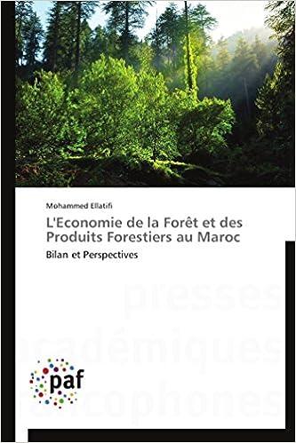 Descargar Torrent En Español L'economie De La Forêt Et Des Produits Forestiers Au Maroc It Epub
