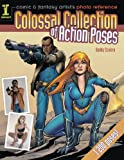 img - for Comic & Fantasy Artist's Photo Reference: Colossal Collection of Action Poses book / textbook / text book
