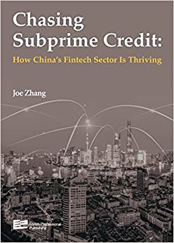 Book Chasing Subprime Credit:How China's Fintech Sector Is Thriving