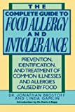 The Complete Guide to Food Allergy and Intolerance, Jonathan Brostoff and Linda Gamlin, 0517577569