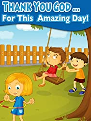 Thank You God For This Amazing Day (Rhyming Children's Picture Book)