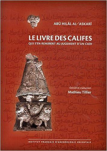 Lire un Livre des califes qui s'en remirent au jugement d'un cadi pdf epub