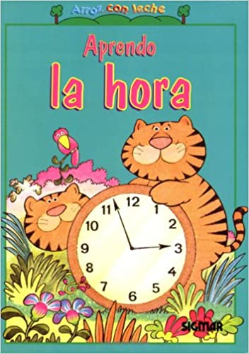 Aprendo La Hora/learning The Time por Agustina Oliden epub