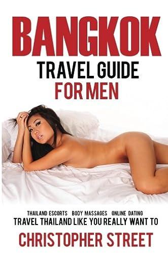 buy bangkok travel guide for men thailand escorts body massages rh amazon in Ambassador Hotel Bangkok Massage Bangkok Caesar Massage
