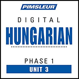 Hungarian Phase 1, Unit 03 Audiobook