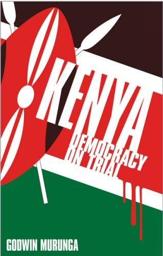 Kenya - Democracy on Trial