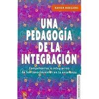 Una Pedagogia De La Integracion