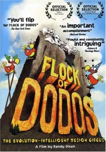 Flock of Dodos: The Evolution-Intelligent Design Circus ()
