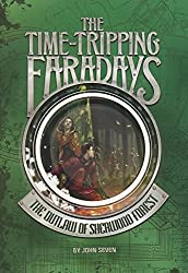 The Outlaw of Sherwood Forest (Time-Tripping Faradays)