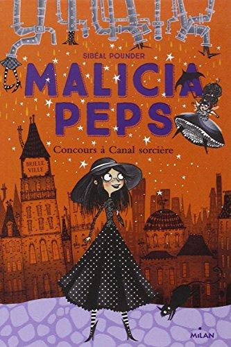 Malicia Peps n° 1<br /> Concours à Canal sorcière