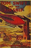 Tom Swift and His Airship, Victor Appleton, 1557091773