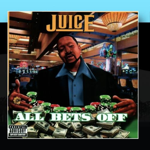 juice all bets off - 1