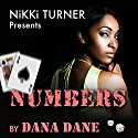 Numbers: A Novel (Nikki Turner Presents) Audiobook by Dana Dane Narrated by Darren Ziegler
